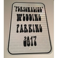 Personalized Wedding Parking Metal Sign (HIPPIE) MADE IN USA (pick year)