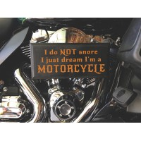 I Do Not Snore Motorcycle Wood Sign  (MADE IN THE USA)