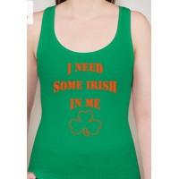 Need Some Irish Racerback Tank